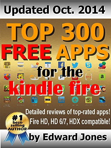 Top 300 Free Apps for the Kindle Fire: The complete guide to the best free Kindle apps image