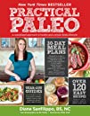 Practical Paleo A Customized Approach to Health and a Whole-Foods