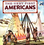 img - for The Very First Americans (All Aboard Books) book / textbook / text book