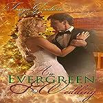 An Evergreen Wedding | Tanya Goodwin