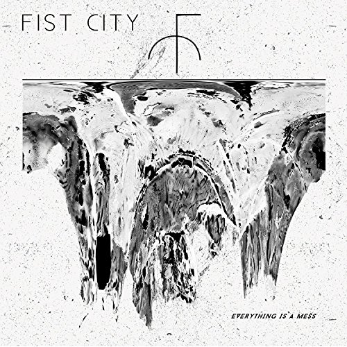 CD : Fist City - Everything Is A Mess (Digipack Packaging)