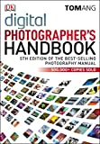 Digital Photographer's Handbook 5th Edition