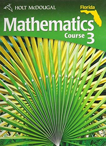 Holt McDougal Mathematics Florida: Student Edition Course 3 2011