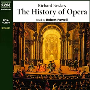 The History of Opera | [Richard Fawkes]