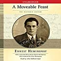 A Moveable Feast: The Restored Edition Audiobook by Ernest Hemingway Narrated by John Bedford Lloyd