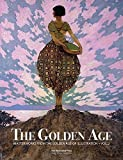 img - for The Golden Age: Masterworks from the Golden Age of Illustration - Vol. 2 book / textbook / text book