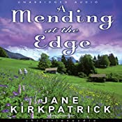 Mending at the Edge: A Novel | Jane Kirkpatrick