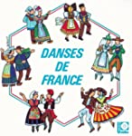 Danses De France Vol 1