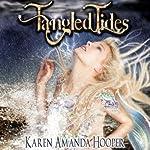 Tangled Tides | Karen Amanda Hooper