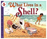 What Lives in a Shell? (Let's-Read-and-Find-Out Science, Stage 1) (0060229985) by Zoehfeld, Kathleen Weidner