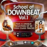 "School of Downbeat, Vol.1 (22 High Class Tracks of Musicians Graduation)von ""Various Artists"""