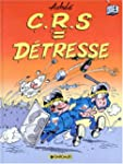 Les Indispensables BD : CRS = D�tress...