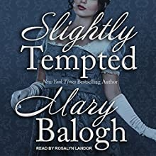 Slightly Tempted: Bedwyn Saga Series, Book 4 Audiobook by Mary Balogh Narrated by Rosalyn Landor