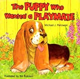 The Puppy Who Wanted a Playmate