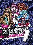 Monster High Annual 2014 (Annuals 2014)