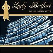 Die letzte Wette (Lady Bedfort 57) | John Beckmann, Michael Eickhorst, Dennis Rohling