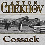 The Cossack | Anton Chekhov