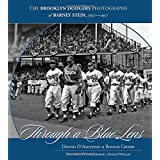 Through a Blue Lens: The Brooklyn Dodger Photographs of Barney Stein 1937-1957 ~ Dennis D'Agostino