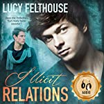 Illicit Relations | Lucy Felthouse