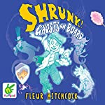 Shrunk! Ghosts on Board: Shrunk!: Book 3 | Fleur Hitchcock