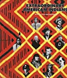 Extraordinary American Indians (Extraordinary People (Paperback))