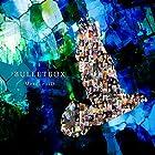 BULLETBOX(通常盤)
