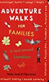 img - for Adventure Walks for Families in and Around London book / textbook / text book