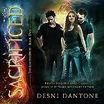 Sacrificed: The Ignited Series, Book 2 | Desni Dantone