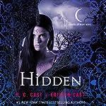 Hidden: A House of Night Novel, Book 10 | P. C. Cast,Kristin Cast