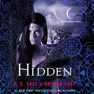 Hidden: A House of Night Novel, Book 10 | [P. C. Cast, Kristin Cast]