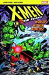 X-Men: The Hidden Years; Worlds Withi...