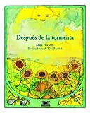 img - for Despues De La Tormenta / After the Storm (Cuentos Para Todo El Ano / Stories the Year 'round) (Cuentos Para Todo el Ano (Little Books)) (Spanish Edition) book / textbook / text book