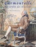echange, troc Laurence Chatel de Brancion - Carmontelle au jardin des illusions