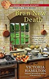 Bran New Death (A Merry Muffin Mystery)
