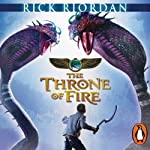 The Throne of Fire: The Kane Chronicles, Book 2 (       UNABRIDGED) by Rick Riordan Narrated by Joseph May, Jane Collingwood
