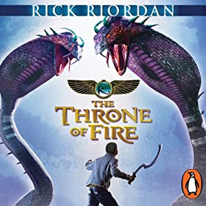 The Throne of Fire: The Kane Chronicles, Book 2 | [Rick Riordan]