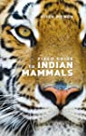 Field Guide to Indian Mammals