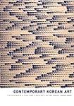Contemporary Korean Art: Tansaekhwa a...
