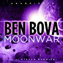 Moonwar (       UNABRIDGED) by Ben Bova Narrated by Stefan Rudnicki