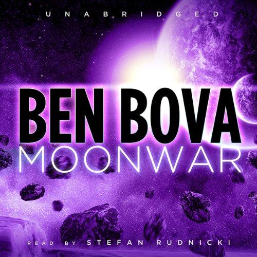Moonwar (The Grand Tour #6) [AUDIBLE RIP] - Ben Bova