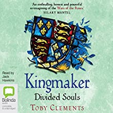 Divided Souls: Kingmaker, Book 3 Audiobook by Toby Clements Narrated by Jack Hawkins