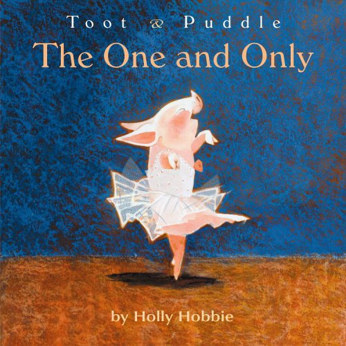 The One And Only: Toot And Puddle (Toot and Puddle)