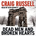 Dead Men and Broken Hearts: A Lennox Thriller, Book 4 Audiobook by Craig Russell Narrated by Sean Barrett
