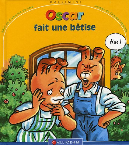 Oscar fait une bêtise