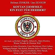 Ein Fest für Heribert (Kottan ermittelt - Hörspiel 1) | Jan Zenker, Helmut Zenker