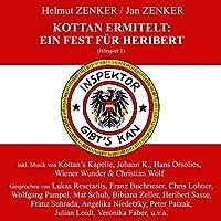 Ein Fest für Heribert (Kottan ermittelt - Hörspiel 1) Hörbuch