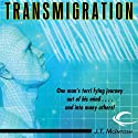 Transmigration (       UNABRIDGED) by J. T. McIntosh Narrated by Steve West