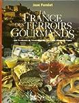 La France des terroirs gourmands