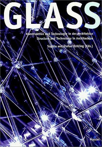 Glass: Structure and Technology in Architecture (Art & Design)