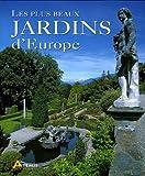 echange, troc Maria Brambilla, Eliana Ferioli - Les plus beaux jardins d'Europe